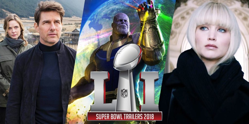 Hollywood Trailers Featured During Super Bowl 2018