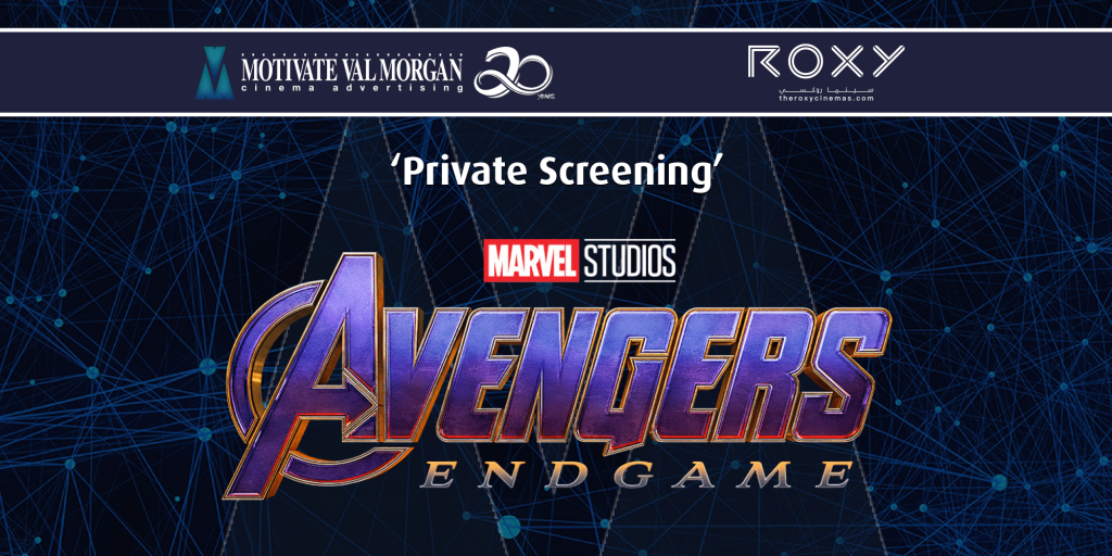 Avengers - Endgame Private Screening By MVM and Roxy Cinemas