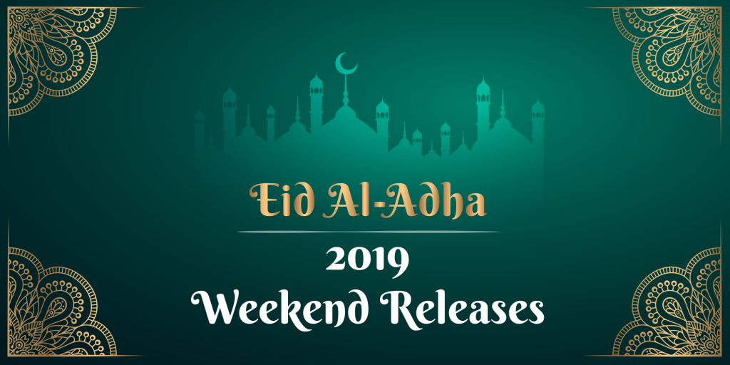 Eid-Al-Adha 2019 Movie Guide