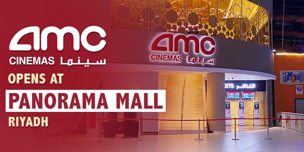 AMC Cinemas Panorama Mall KSA