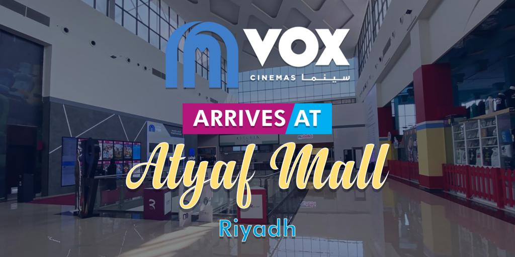VOX Cinemas at Atyaf Mall in KSA