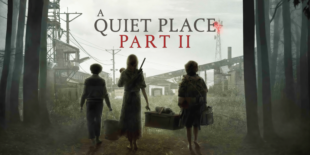 Experience Deadly Silence in A Quiet Place Part 2