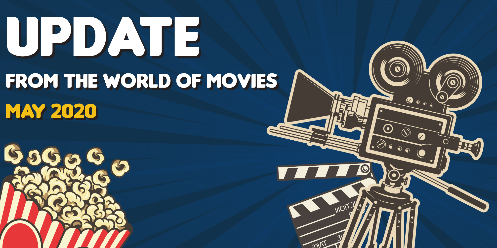 The Latest News from the World of Movies - May 2020