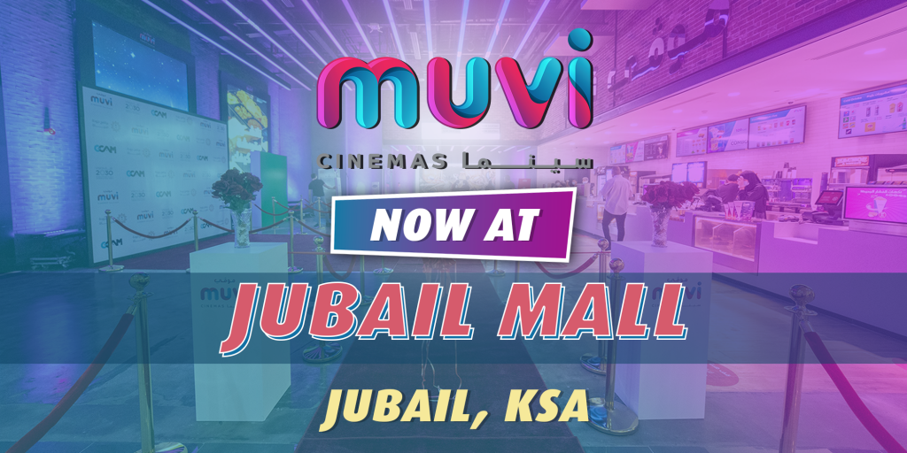 Muvi Cinemas Opens at Jubail Mall in Saudi Arabia