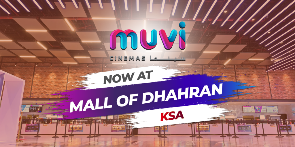Muvi Cinemas Opens At Mall Of Dhahran In Saudi Arabia