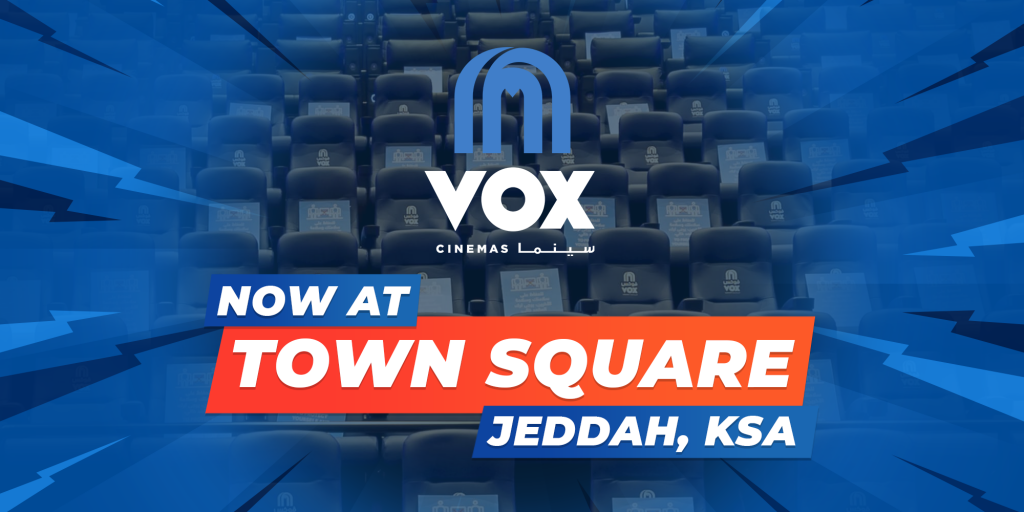 VOX Cinemas Now at Town Square in Jeddah