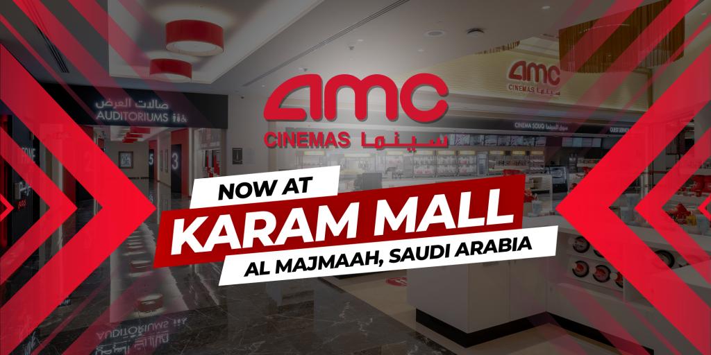 AMC Cinemas Opens at Karam Mall in Al Majmaah Saudi Arabia