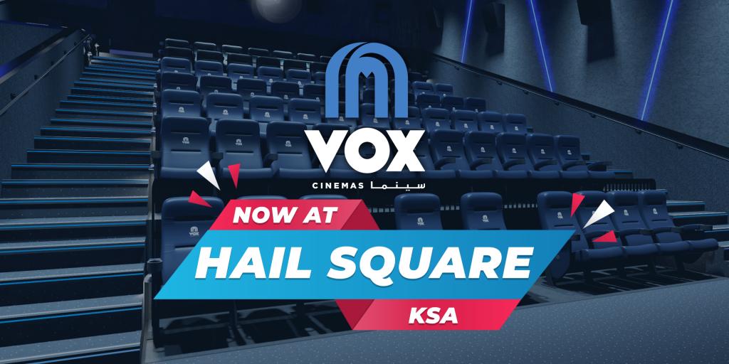 VOX Cinemas Opens at Hail Square in Saudi Arabia