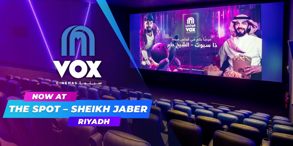 VOX Cinemas Now Open at The Spot – Sheikh Jaber in Riyadh